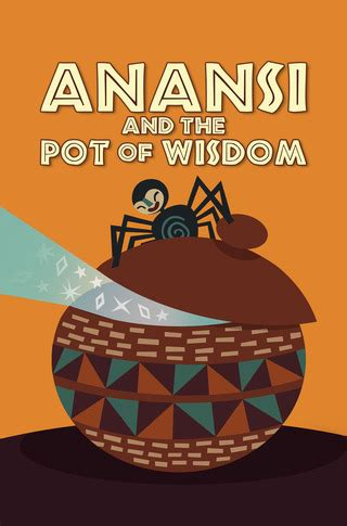 printable version of anansi wisdom story anansi and the pot of wisdom farfaria