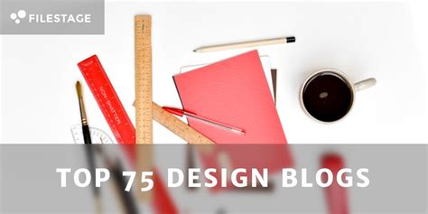 top 75 design blogs websites articles the advertising