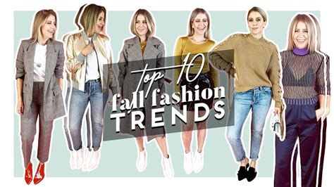 Top 10 Fall Fashion Finds by Top 10 Fall Fashion Trends 2017