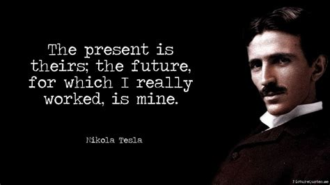 Quotes Tesla Nikola Tesla Quotes Future Www Pixshark Images