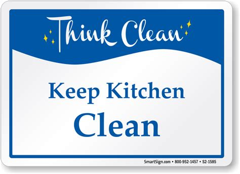 Keep Kitchen Clean | think clean signs mydoorsign com