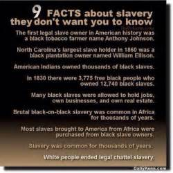 Slavery Today Essay by 9 Facts About Slavery The Left Does Not Want You To Top Right News