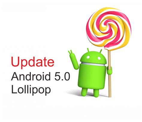 android 5 0 update smartphone yang mendapatkan update android 5 0 lollipop jelajah info