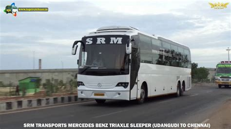Srm Travels Sleeper srm transports mercedes triaxle sleeper udangudi to chennai