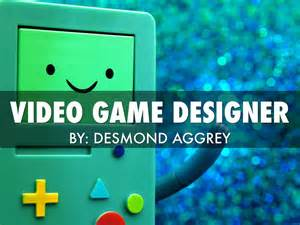 game design qualifications video game designer by desmond aggrey