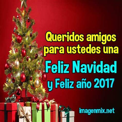 feliz navidad navidad 2016 2017 imagenes feliz navidad y prospero a 241 o 2017 imagenes