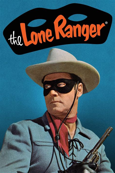 The Ranger the lone ranger 1956 posters the database tmdb