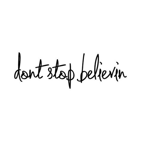 tattoo quotes journey don t stop believin liked on polyvore tattoo