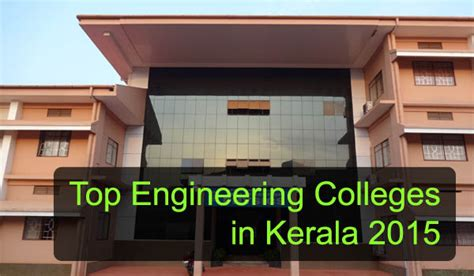 Mba In Information Technology Colleges In Kerala by Top Engineering Colleges In Kerala 2015