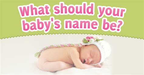 what should i name my what should your baby s name be