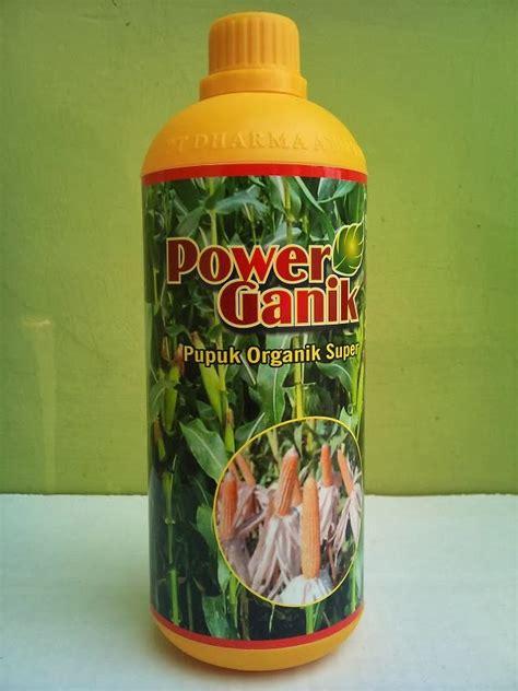 Power Ganik Npk Organik Cair Power Ganik Jagung Pupuk Organik Cair 1 Lt