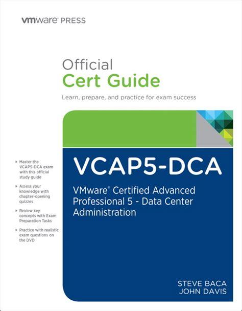cert basic participant manual books new book release vcap5 dca official cert guide vmware
