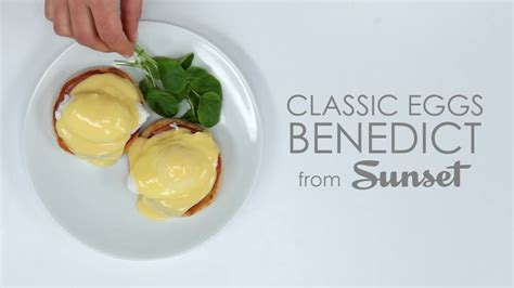 Classic Eggs Benedict Two Ways Beginner And Expert by How To Make Classic Eggs Benedict Myrecipes
