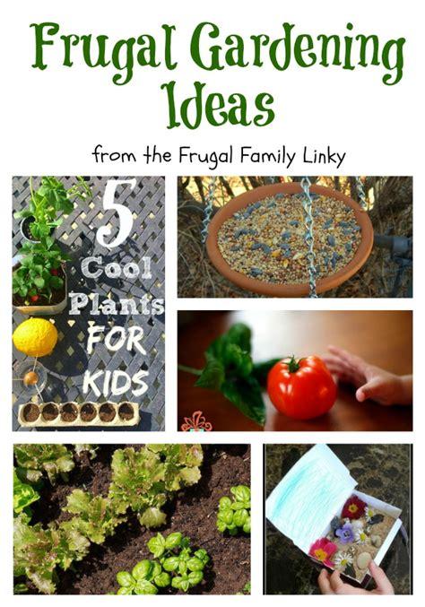 Frugal Gardening by Frugal Gardening Ideas Crafty At Home