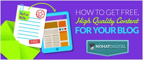 how to get your high how to get free high quality content for your nohatdigital