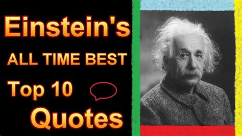 10 Favorite Quotes by Top 10 Albert Einstein Quotes All Time Best Ten E