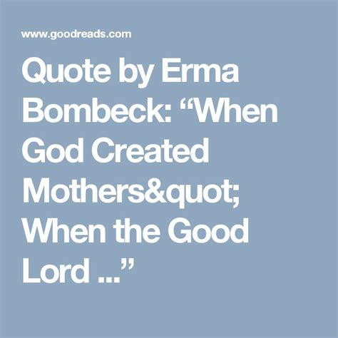 erma bombeck quotes 1000 ideas about erma bombeck on tough