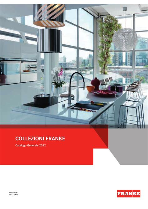 catalogo lavelli franke franke it catalogo generale 2012 by gruppo franke issuu