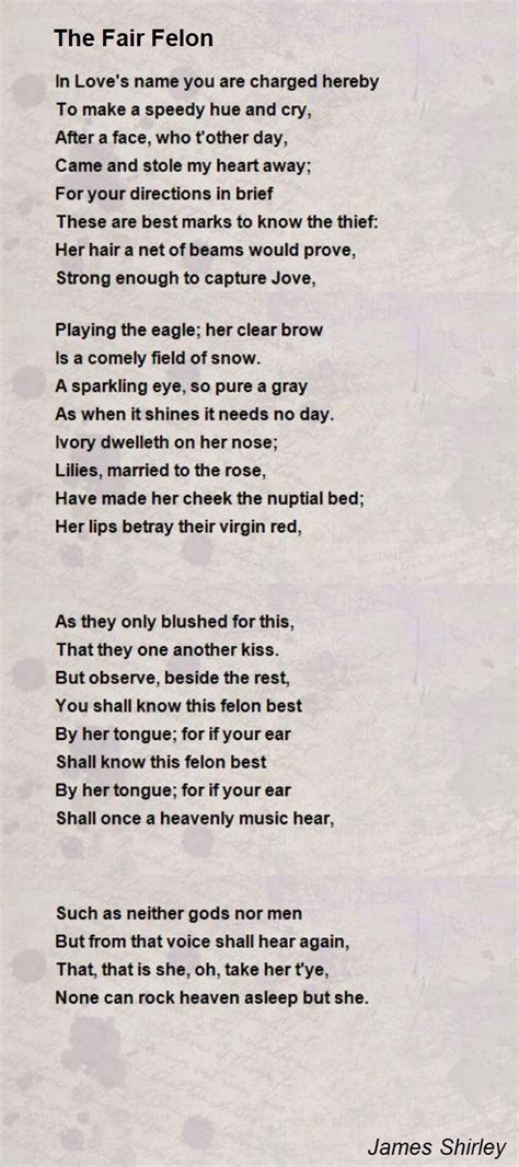 the fair felon poem by james shirley poem hunter comments