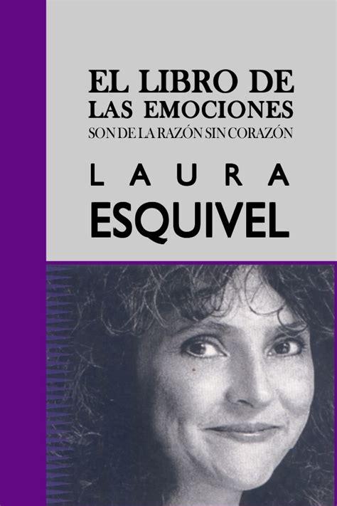libro el origen perdido laura esquivel el libro de las emociones