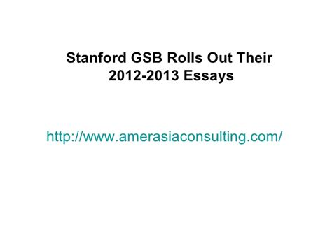 Stanford Mba Login by Stanford Gsb Rolls Out Their 2012 2013 Essays Makes Yogi