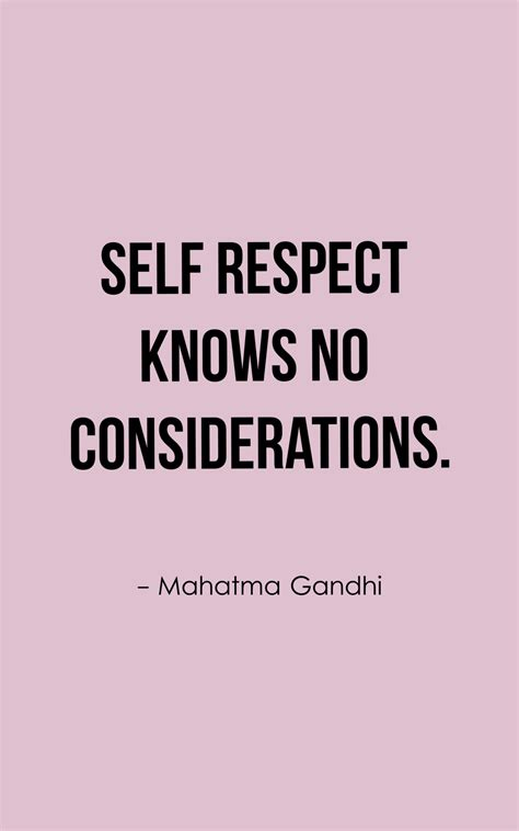 Quotes About Self Respect self respect quotes 50 respect yourself quotes with images
