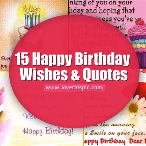 Happy Birthday 15 Quotes 15 Happy Birthday Wishes Quotes
