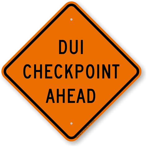 Dui Search Dui Checkpoint Signs Www Pixshark Images Galleries With A Bite