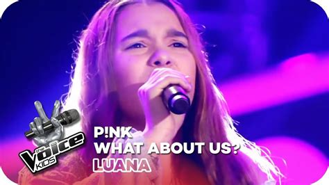 what us scow p nk what about us luana blind auditions the