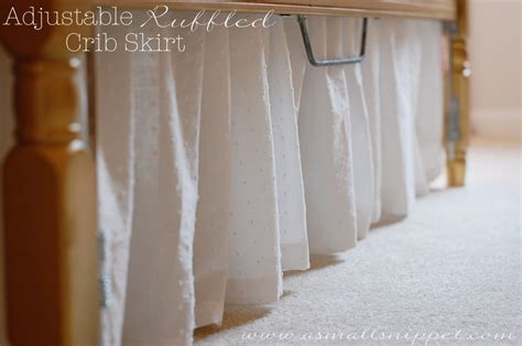 Adjustable Crib Skirt Pattern by Adjustable Ruffled Crib Skirt A Small Snippet