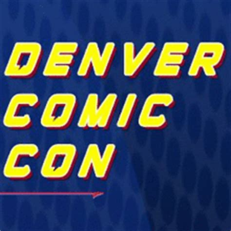 Denver Mba Preview Weekend by Denver Comic Con 2013 Three Day Weekend Passes Denver