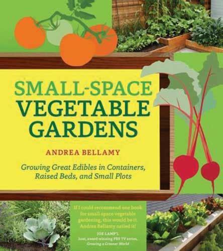 Vegetable Gardening Magazines Utne Magazine Small Space Vegetable Gardens