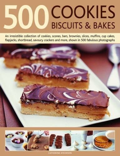 500 cookies biscuits and bakes an irresistible