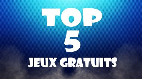 best gra top 5 pc les meilleurs jeux gratuits
