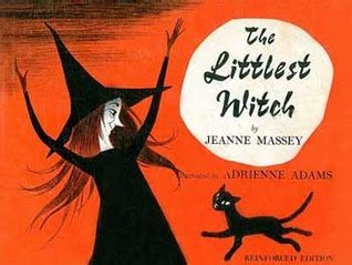 is a witch books the littlest witch by jeanne massey reviews discussion