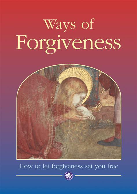 forgiven books ways of forgiveness