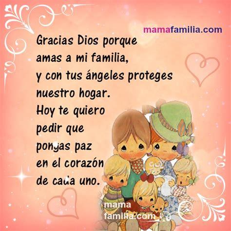 imagenes de dios cuida a mi familia gracias dios porque amas a mi familia danos paz