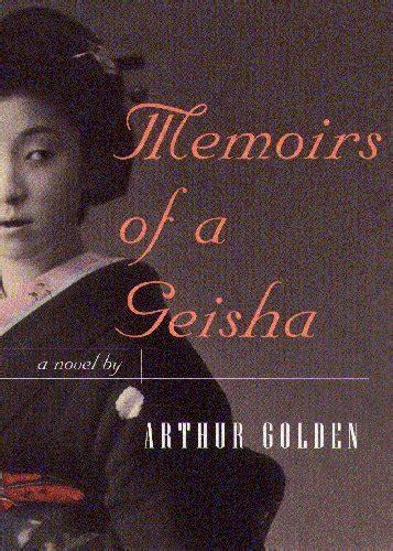 so that happened a memoir books memoirs of a geisha by arthur golden one of my a