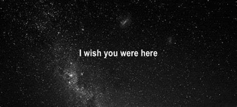 i wish you were here oh by the way