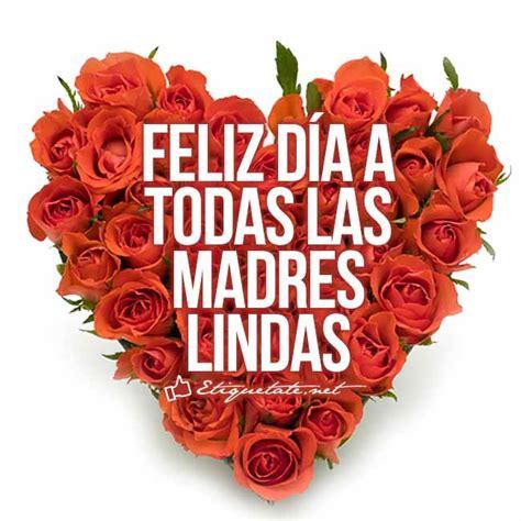 dia de las madres imagenes con felicitaciones d 237 a de la madre http