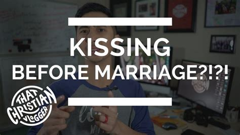 Kissing before marriage in islam