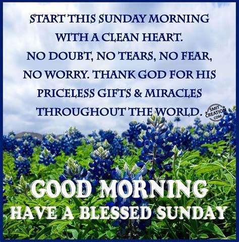 sunday morning quotes morning a blessed sunday morning sunday