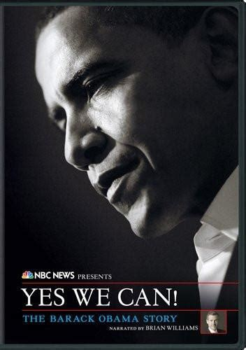 yes we can biography barack obama summary nbc news presents yes we can the barack obama story dvd