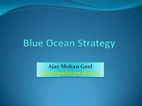 Blue Ocean Strategy Presentation Blue Strategy Ppt