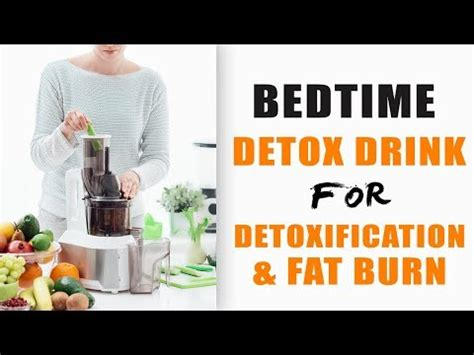 Bedtime Detox And Burn by Bedtime Detox And Burn Drink This Will Boost Your