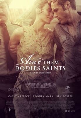 watch online ain t them bodies saints 2013 full movie official trailer ain t them bodies saints wikipedia