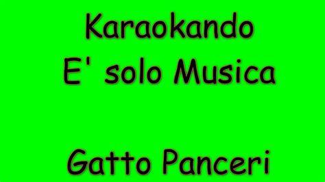gatto panceri testo karaoke italiano e musica gatto panceri testo