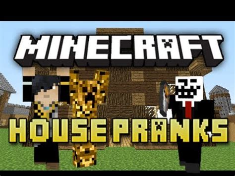 House Pranks by 6 More House Pranks In Minecraft