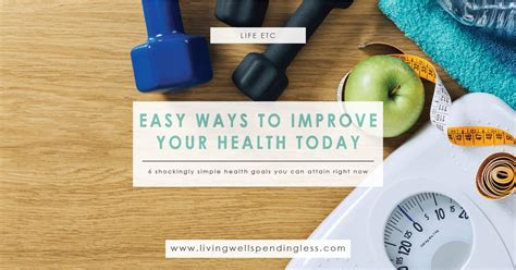 Ways To Improve Your Health Today by Easy Ways To Improve Your Health Today Living Well