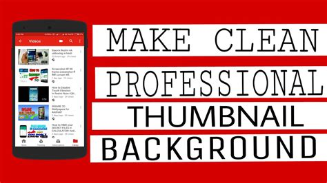 make clean how to make clean professional thumbnail background